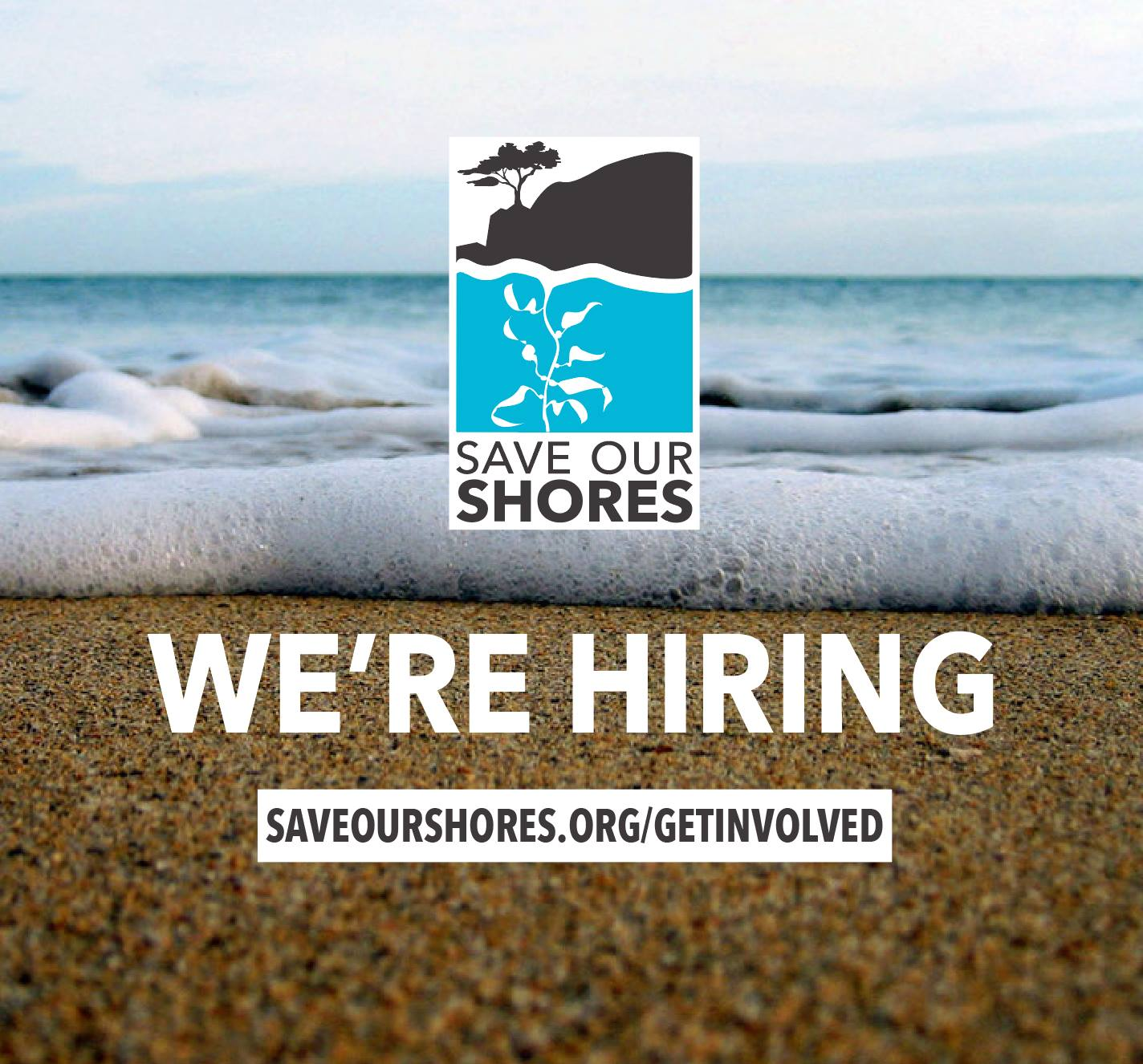 Save Our Shores We're Hiring
